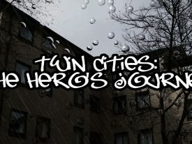 Twin Cities: The Hero's Journey