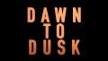 13/06/2015: Dawn to Dusk